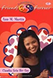 Claudia Gets Her Guy (Baby-Sitters Club Friends Forever #7) (0590523384) by Martin, Ann M.