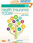 Health Insurance Today: A Practical A...