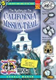 Search : The Mystery on the California Mission Trail (Real Kids, Real Places)