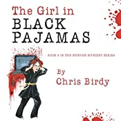 The Girl in Black Pajamas | Chris Birdy