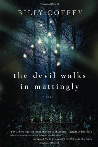 Image of The Devil Walks in Mattingly
