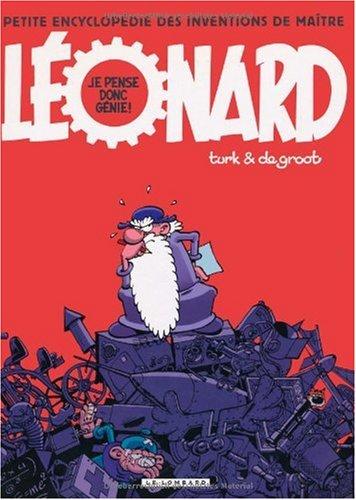 Léonard n° 8 Petite encyclopédie des inventions de maître Léonard