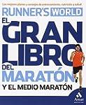 El Gran Libro Del Marat�n Y El Medio...