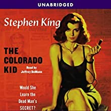 The Colorado Kid: A Hard Case Crime Novel Audiobook by Stephen King Narrated by Jeffrey DeMunn