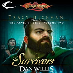 The Survivors: Dragonlance: Tracy Hickman Presents: The Anvil of Time, Book 2 | [Dan Willis]