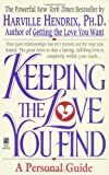 Keeping the Love You Find: A Personal Guide (0671734202) by Harville Hendrix, Ph.D.