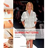 How to Use, Adapt and Design Sewing Patterns: From Shop-bought Patterns to Drafting Your Own: A Complete Guide to Fashion Sewing with Confidenceby Lee Hollahan