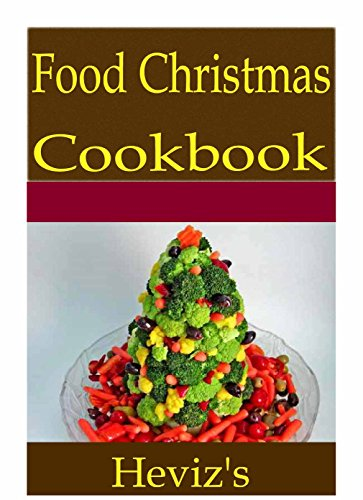 Finger Food Christmas 101. Delicious, Nutritious, Low Budget, Mouth watering Finger Food Christmas Cookbook by Heviz's