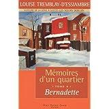 M�moires d'un quartier, tome 4: Bernadetteby Louise Tremblay...