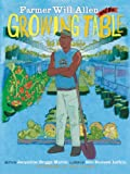 img - for Farmer Will Allen and the Growing Table book / textbook / text book