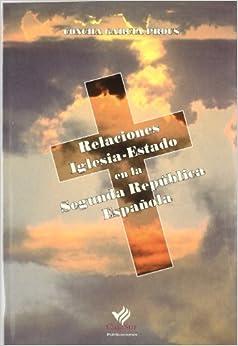 Relaciones Iglesia-Estado en la Segunda Republica Espanola