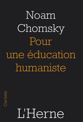 Pour une éducation humaniste - Noam CHOMSKY