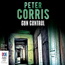 Gun Control: A Cliff Hardy Mystery, Book 40 (       UNABRIDGED) by Peter Corris Narrated by Peter Hosking
