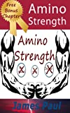 Amino Acids: Everything You NEED to Know Essential Amino Acids (NonEssential Amino Acids Too)!
