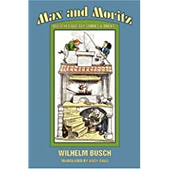 Max and Moritz and Other Bad Boy Tales