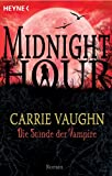 Die Stunde der Vampire: Midnight Hour 2 - Roman (German Edition)