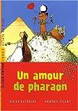 echange, troc Didier Dufresne - Un amour de pharaon