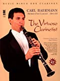 img - for The Virtuoso Clarinetist: Baermann - Method for Clarinet, Op. 63: Music Minus One Clarinet Deluxe 4-CD Set (Music Minus One (Numbered)) book / textbook / text book