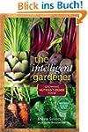 The Intelligent Gardener: Growing Nut...