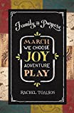 March: We Choose Joy. Adventure. Play. (Family on Purpose Book 3)