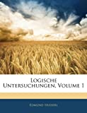 Logische Untersuchungen, Volume 1 (German Edition) (1144218489) by Husserl, Edmund