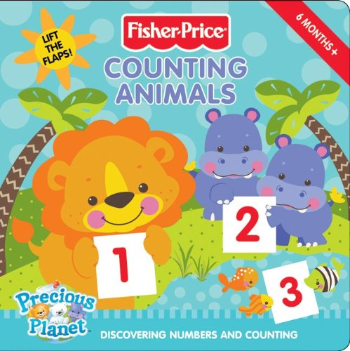 Fisher-Price: Counting Animals: Discovering Numbers and Counting (Fisher-Price Precious Planet)