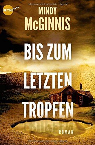 Buchseite und Rezensionen zu 'Bis zum letzten Tropfen' von Mindy McGinnis