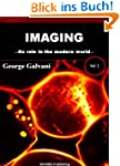 Imaging: Its Role in the Modern World