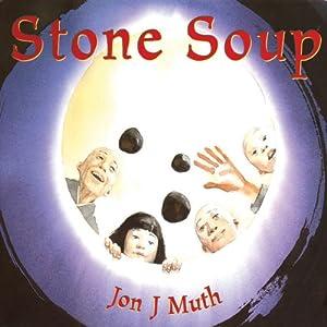 Stone Soup   [Jon J Muth]