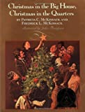 Christmas in the Big House, Christmas in the Quarters (Coretta Scott King Author Award Winner) [Hardcover]