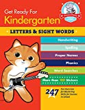 Get Ready for Kindergarten: Letters & Sight Words: 247 Fun Exercises for Mastering Skills for Success in School