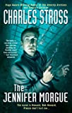 The Jennifer Morgue (A Laundry Files Novel) (0441016715) by Stross, Charles
