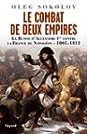 Le Combat de deux Empires : La Russie...