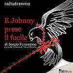 E Johnny prese il fucile | G. Sergio Ferrentino