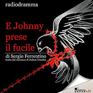 E Johnny prese il fucile Audiobook