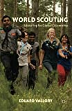 img - for World Scouting: Educating for Global Citizenship book / textbook / text book