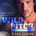 Wild Pitch: Homeruns, Book 1 (       UNABRIDGED) by Sloan Johnson Narrated by Christopher Rain