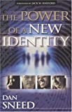 The Power of a New Identity [Paperback]