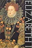 img - for Elizabeth I (Hodder Arnold Publication) book / textbook / text book