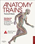 Anatomy Trains: Myofascial Meridians...