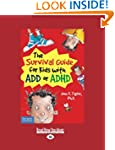 The Survival Guide for Kids with ADD...