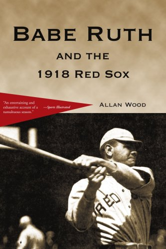 Babe Ruth and the 1918 Red Sox PDF