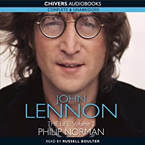 John Lennon: The Life, Volume 2 | [Phillip Norman]