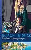 The Greek's Marriage Bargain (Mills & Boon Modern)