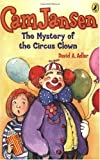 Mystery of the Circus Clown (Cam Jansen)