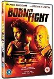 Born To Fight [DVD]