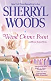 Wind Chime Point <br>(Ocean Breeze)	 by  Sherryl Woods in stock, buy online here