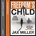 Freedom's Child Audiobook by Jax Miller Narrated by Laurence Bouvard