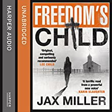 Freedom's Child (       UNABRIDGED) by Jax Miller Narrated by Laurence Bouvard