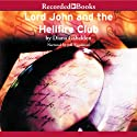 Lord John and the Hellfire Club (       UNABRIDGED) by Diana Gabaldon Narrated by Jeff Woodman